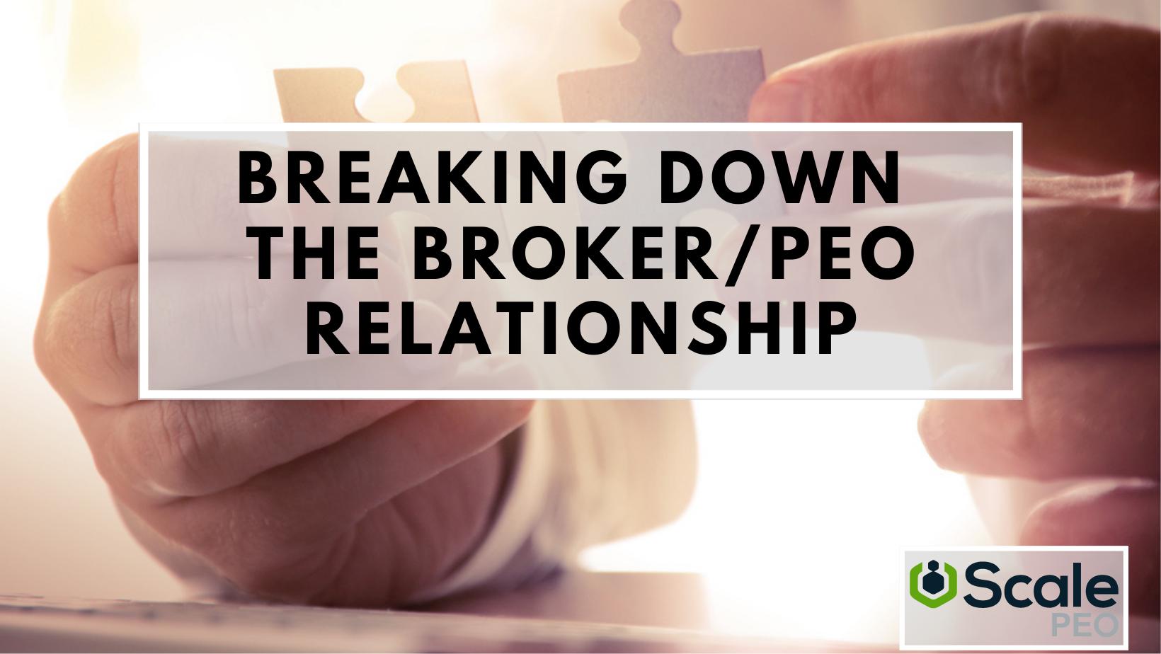 breaking down broker relationship
